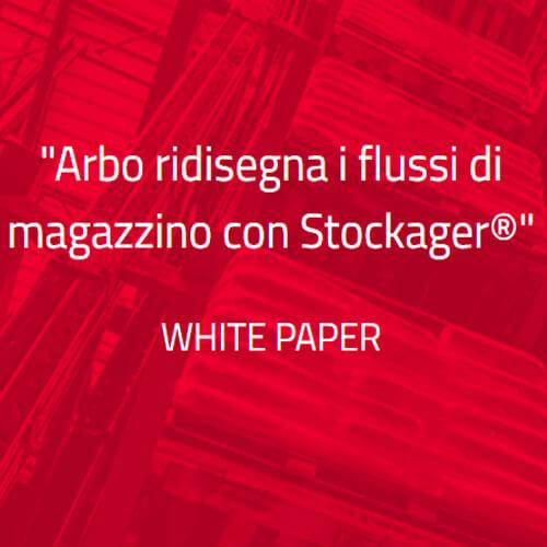 Arbo ridisegna i flussi di magazzino con Stockager®