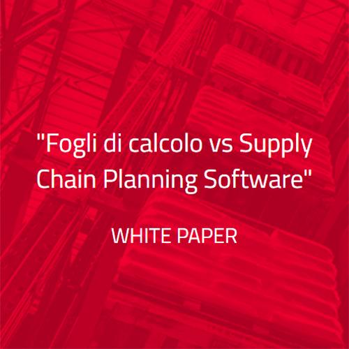 White paper Toolsgroup: Fogli di calcolo vs Supply Chain Planning Software